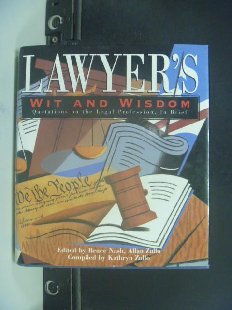 【書寶二手書T2/勵志_HOT】Lawyer's Wit and Wisdom_Bruce M. Nash