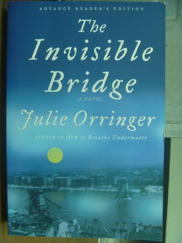 ~書寶 書T8/原文小說_QOQ~The invisible bridge_Julie o