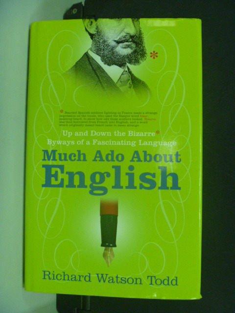 【書寶二手書T3/原文書_KIF】Much Ado About English_Todd
