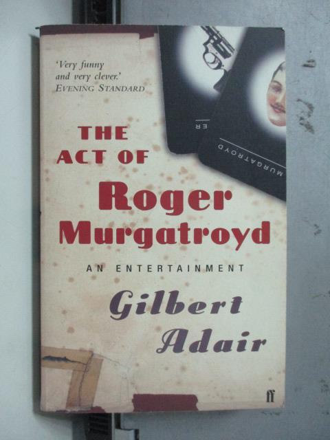~書寶 書T7/原文小說_OSQ~The Act of Roger Murgatroyd_