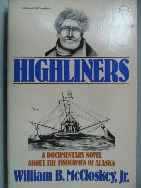 ~書寶 書T9/原文小說_LDD~Highliners_William B. McClos