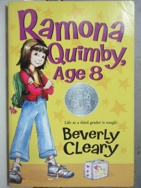 【書寶二手書T3/原文小說_HAU】Ramona Quimby, Age 8_Beverly Cleary, Bever