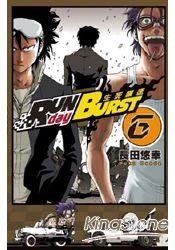RUN day BURST生死飆速(06)