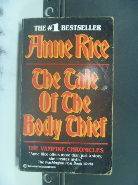 【書寶二手書T6/原文小說_GDA】The Tale of the Body Thie_Anne Rice