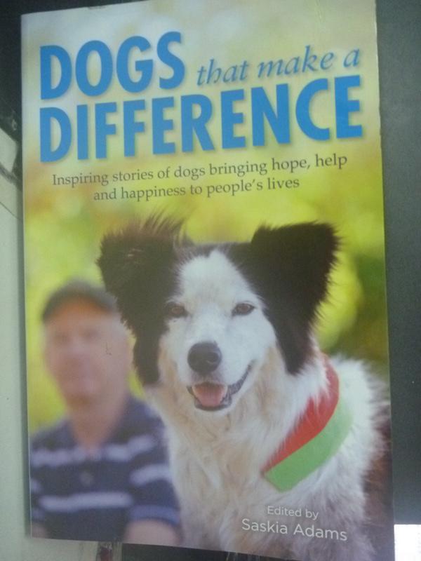 【書寶二手書T5/勵志_WEK】Dogs that Make a Difference_Adams Saskia