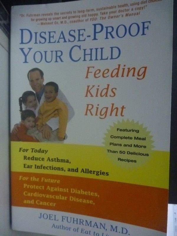 【書寶二手書T9/醫療_ZCS】Disease-proof Your Child: Feeding