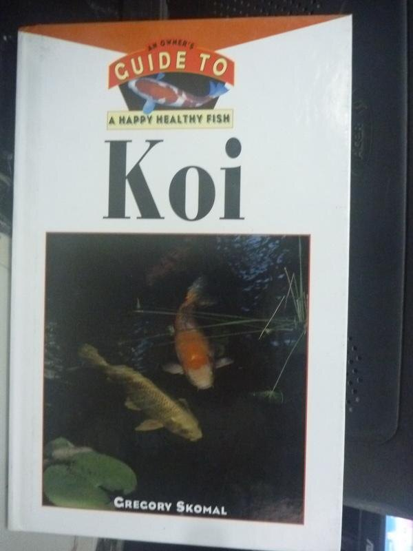 【書寶二手書T8/科學_HSO】Koi_Gregory Skomal PhD, Gregory Skomal PhD