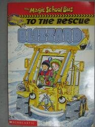 【書寶二手書T7/原文小說_GJG】Blizzard (The Magic School Bus to the Resc