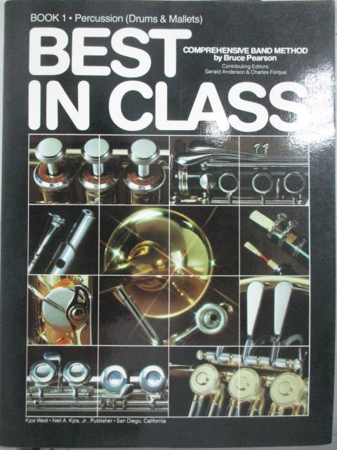 【書寶二手書T1/音樂_QIN】Best in Class_book1.percussion(drums & mallets)_Bruce Pearson