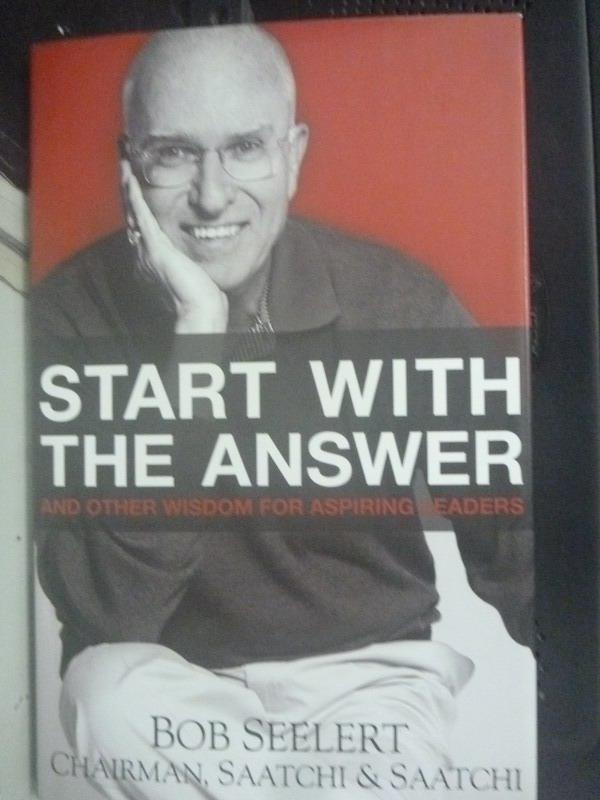 ~書寶 書T8/財經企管_ZBA~Start With the Answer: And O