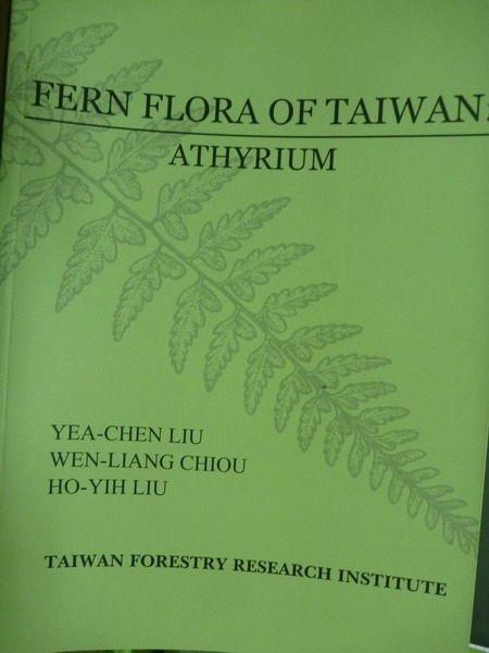 【書寶二手書T3/動植物_PCM】Fern flora of Taiwan : athyrium