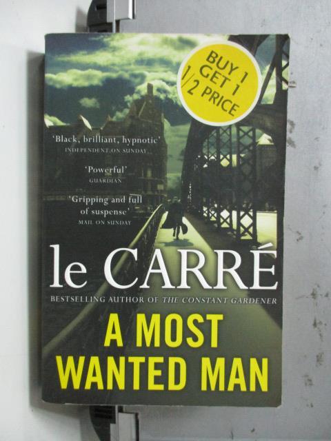 ~書寶 書T5/原文小說_NBC~A Most Wanted Man_le Carre
