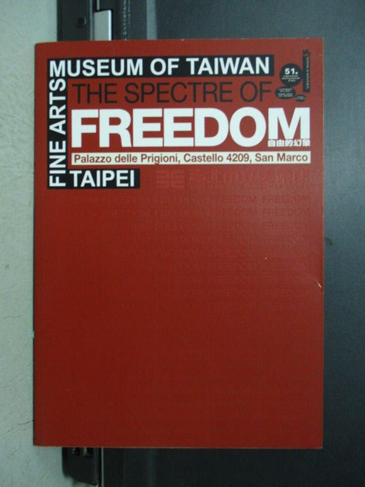 【書寶二手書T5/藝術_XCZ】The spectre of_Freedom自由的幻象