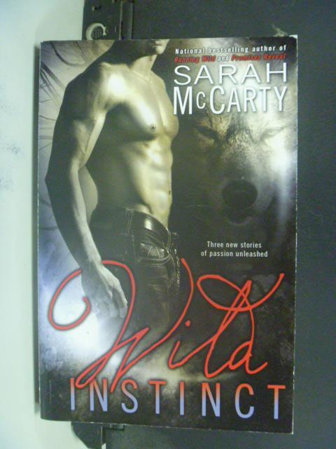 ~書寶 書T7/原文小說_GSF~Wild Instinct_McCarty Sarah