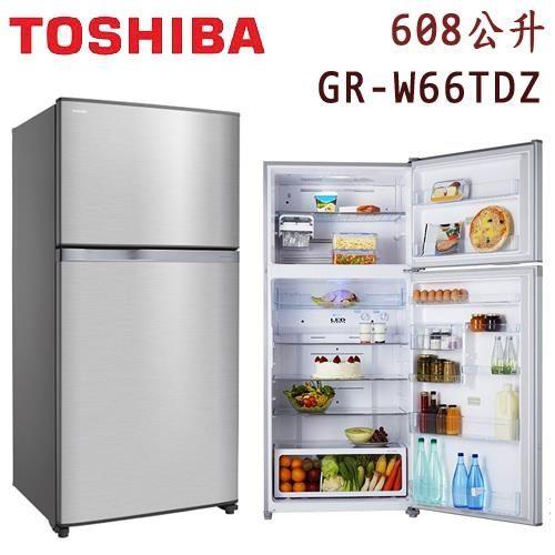 ★贈日式五入碗SP-1716★『TOSHIBA』☆東芝608公升變頻雙門電冰箱GR-W66TDZ**免費基本安裝**