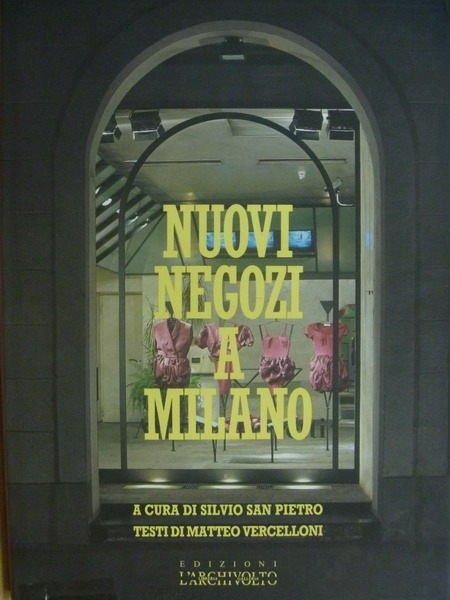 【書寶二手書T7/設計_QJE】Nuovi Negozi a Milano