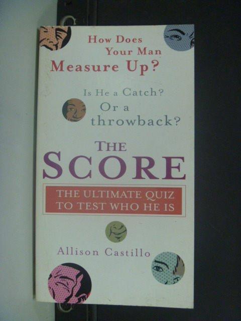 【書寶二手書T5/心理_KHF】The Score: The Ultimate Quiz to_Allison