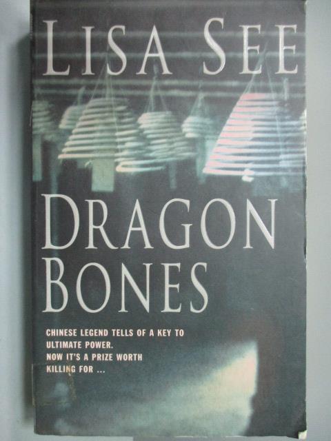 ~書寶 書T8/原文小說_IBQ~Dragon Bones_Lisa See