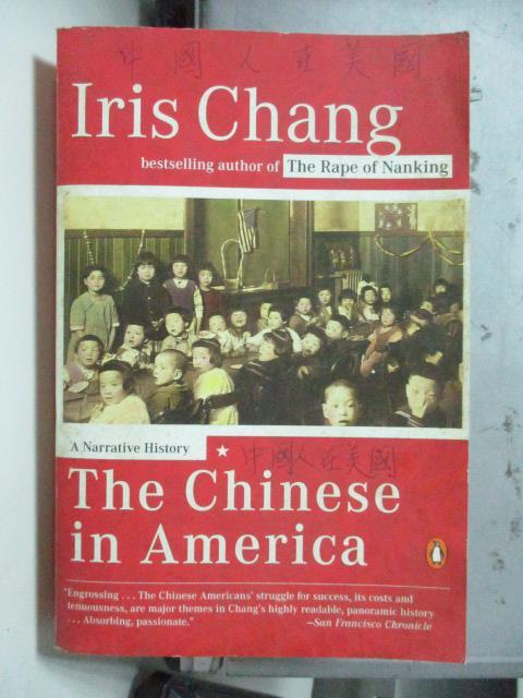 【書寶二手書T3/歷史_OSS】The Chinese in America_Iris Chang