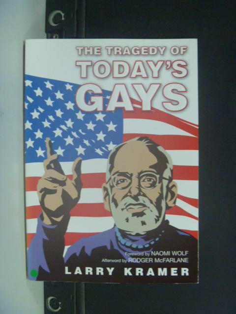 【書寶二手書T8/兩性關係_HHB】The Tragedy Of Today's Gays_Kramer