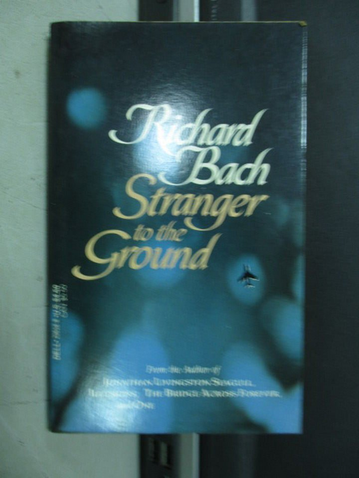 【書寶二手書T8/原文小說_LDF】Stranger to the Ground_Richard Bach
