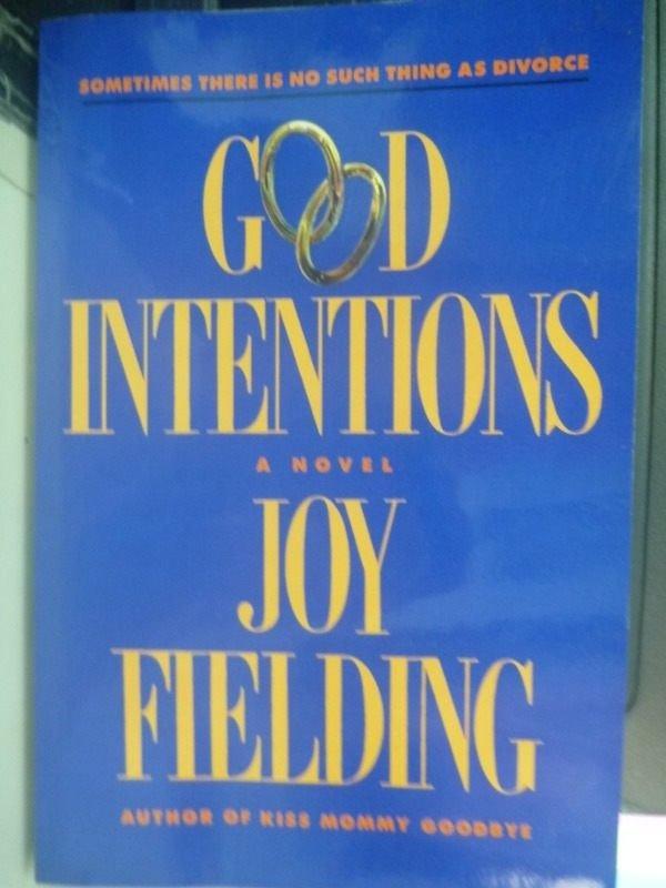 【書寶二手書T3/原文書_ZCG】Good Intentions_Joy Fielding