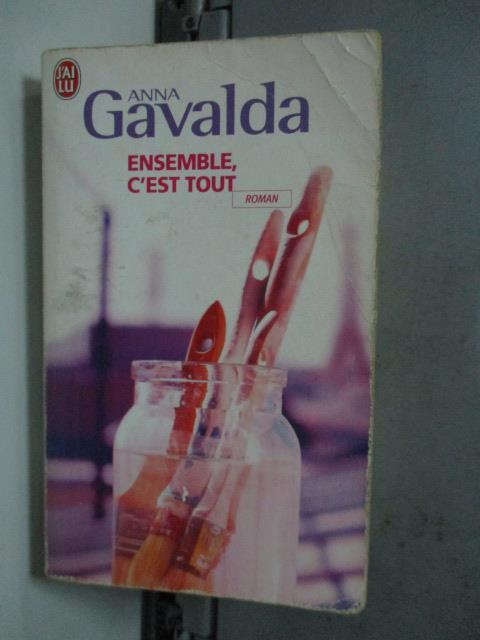 【書寶二手書T1/原文小說_LDF】Ensemble C'Est Tout_Anna Gavalda
