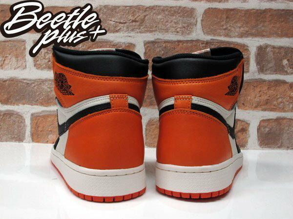 BEETLE PLUS NIKE AIR JORDAN 1 SHATTERED BACKBOARD 扣碎籃板 喬丹 黑白 黑橘 白紅 籃球鞋 一代 高筒 跳跳虎 黑勾 555088-005 2
