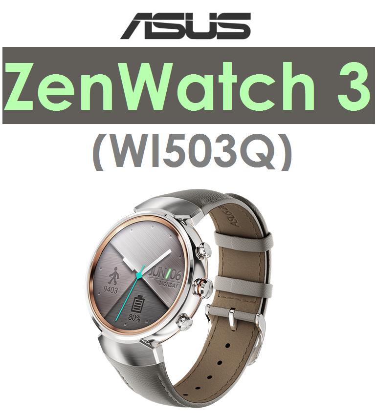 【原廠盒裝】華碩 ASUS ZenWatch 3(WI503Q)512MB/4G 智慧型手錶 手環●IP67防水●快充ZENWATCH3