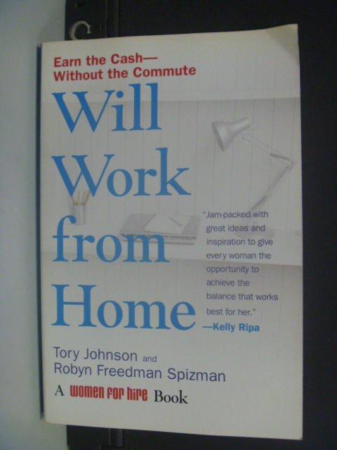 【書寶二手書T5/財經企管_KGZ】Will Work from Home_Johnson