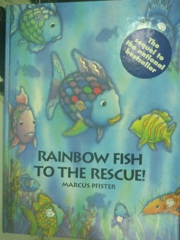 【書寶二手書T9/少年童書_YDU】Rainbow Fish to the Rescue!_Marcus Pfister