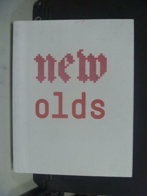 ~書寶 書T2/ _NRR~New Olds: Design Between Tradit