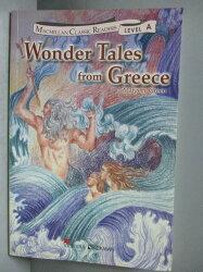 【書寶二手書T9/語言學習_OIX】Wonder Tales from Greece(希臘神話故事)_Margery G