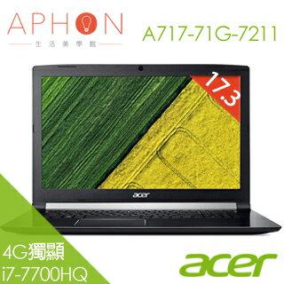 【Aphon生活美學館】ACER Aspire 7 A717-71G-7211 17.3吋 4G獨顯 FHD 筆電(i7-7700HQ/4G/1TB+128 GB SSD)-送歐洲進口精紡紗方巾33x..