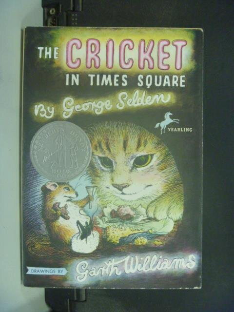 【書寶二手書T7/原文小說_KII】The cricket in Times Square_Selden