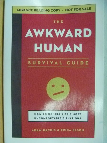 【書寶二手書T2/溝通_ZKW】The Awkward Human_Survuval Gulde