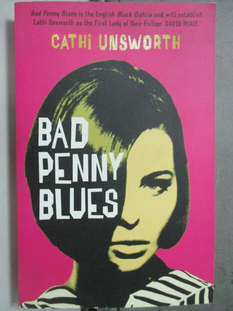 ~書寶 書T7/原文小說_HNO~Bad Penny Blues_Cathi Unswor