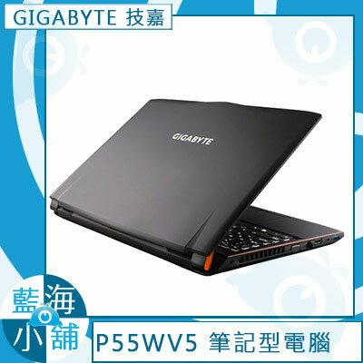 GIGABYTE技嘉 P55W v5 15.6吋筆記型電腦 ★6代Core i7 ◆玩家神器GTX970M 3G 獨顯 ◆M.2 128GB SSD + 1TB 疾速大容量 ◆次世代DDR4 8G -2K7670H8GS1H1DDW10(客訂)