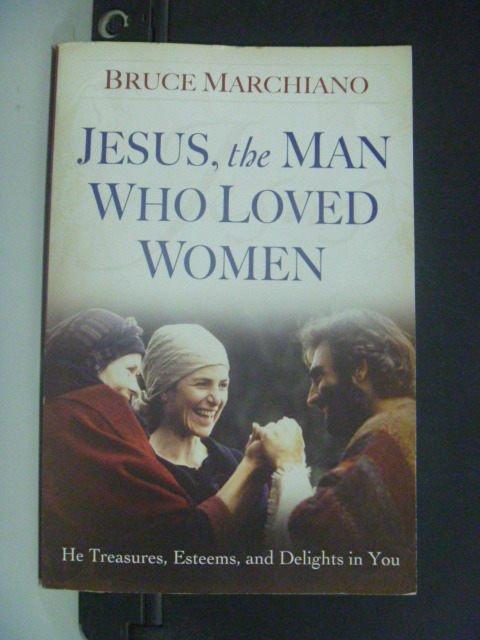 【書寶二手書T5/宗教_KHX】Jesus, the Man Who Loved Women