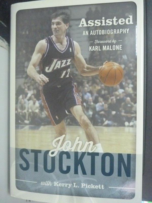 【書寶二手書T7/傳記_XGJ】Assisted_John Stockton, Kerry L. Pickett