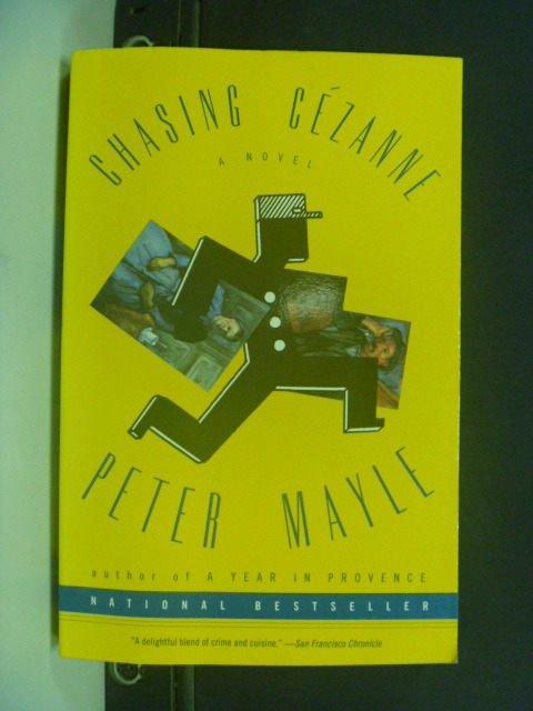 【書寶二手書T5/原文書_JKQ】Chasing Cezanne_Mayle, Peter