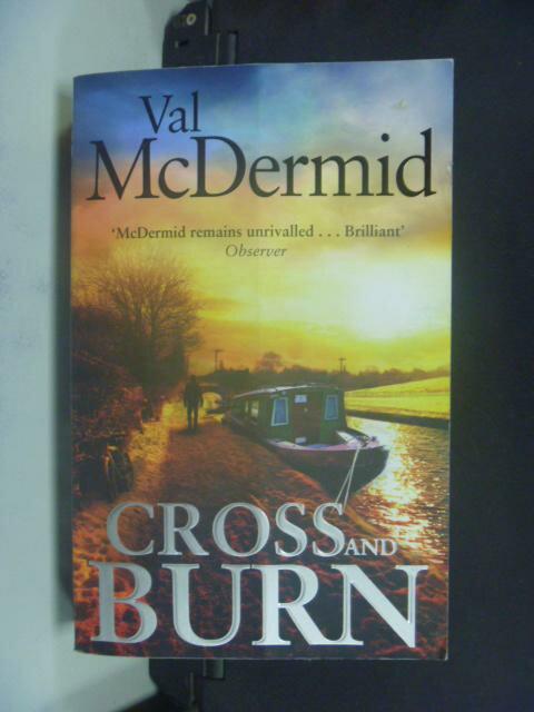 【書寶二手書T4/原文小說_KJN】Cross and Burn_Val McDermid