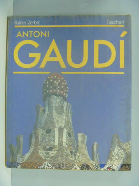 【書寶二手書T1/建築_YBS】Antoni Gaudi _ZERBST, RAINER