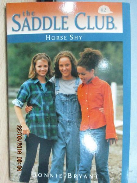 【書寶二手書T5/原文小說_MPR】The saddle club2_Horse shy