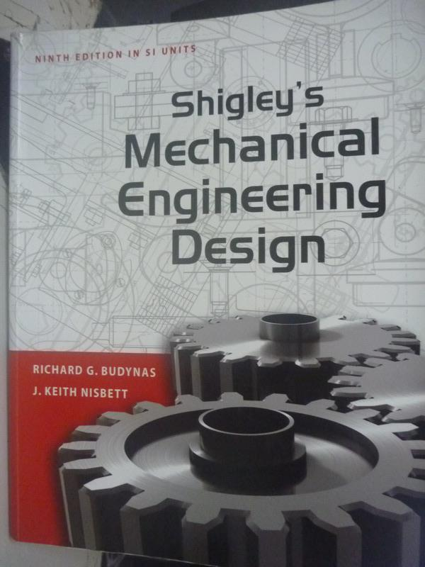 【書寶二手書T1/大學理工醫_YEJ】Shigley's Mechanical Engineering_Richard G. Budynas
