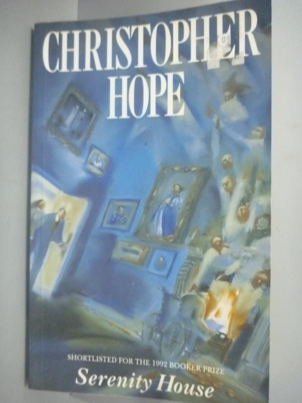 ~書寶 書T3/原文小說_KHQ~Serenity House_Christopher H