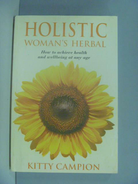 【書寶二手書T1/養生_ZDX】Holistic Woman's Herbal_?Kitty Campion