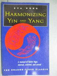 【書寶二手書T8/宗教_KJG】Harmonizing Yin & Yang: The Dragon-Tiger Cla
