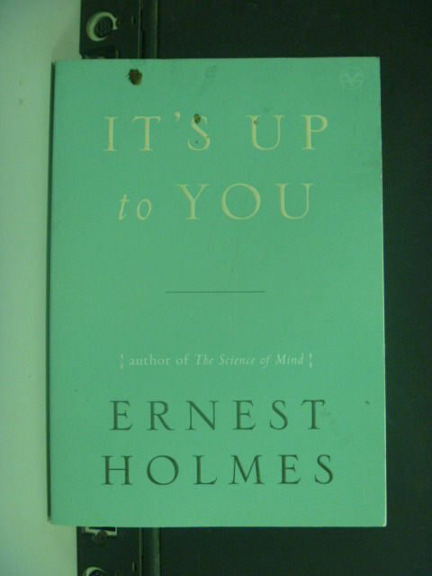 【書寶二手書T4/原文小說_KHY】It's Up to You_Holmes, Ernest
