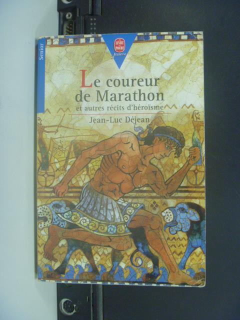 【書寶二手書T1/原文小說_GPQ】Le coureur de Marathon_?Jean-Luc D?jean
